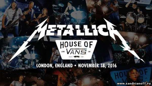 Metallica - Live at House of Vans
