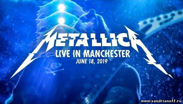 Metallica - Live in Manchester